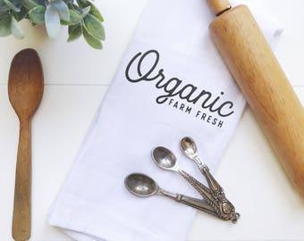 Organic Farm Fresh Tea Towel, Farmhouse Tea Towel, Flour Sack, Tea Towel