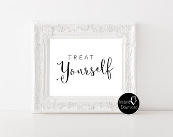 Treat Yourself Printable Wedding Sign | Wedding Reception Sign | Bridal Shower Sign | Printable Sign | 5x7