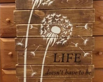 Life Doesn't Have to be Perfect to be Beautiful Pallet Sign Wall  Home Decor Distressed Sign Dandelion Pallet Art