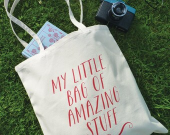 Little Bag of Amazing Stuff – Cotton Tote Bag