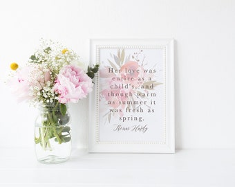Watercolour Floral Romantic Far From The Madding Crowd Thomas Hardy Quote Print A4 A5