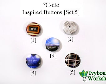 J-Pop / Hello! Project / C-ute Inspired 1-Inch Pinback Buttons [Set 5]