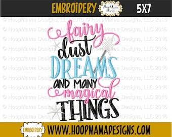 Fairy Dust Dreams and Many Magical Things Machine Embroidery Design 4x4 5x7 6x10, Baby Word Embroidery,