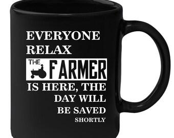 Farmer Everyone relax Gift, Christmas, Birthday Present for Farmer Black Mug