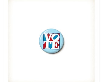 Pop Art Vote Button or Magnet - Vote Pin - Vote Badge - Election Button - Election Pin - One Inch Pinback Button - One Inch Magnet