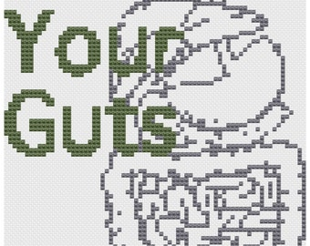 Love your Guts.. cross stitch pattern