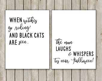 8x10, 11x14 Halloween Printables, When Witches Go Riding, Halloween Quote,  Halloween Poster