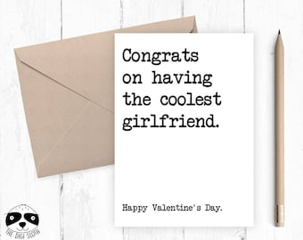 Funny Valentine Card, Anniversary Love Card, Valentine's Day, Congrats On Having The Coolest Girlfriend, Card For Boyfriend Girlfriend Y035