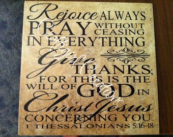 Scripture Tile 1 Thessalonians 5:16