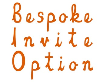 Bespoke Invite option