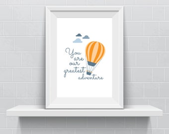 You Are Our Greatest Adventure - In Yellow - Digital Print - Instant Download