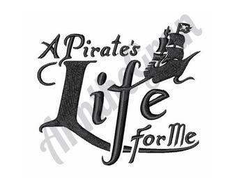 Pirate Ship - Machine Embroidery Design, A Pirates Life For Me