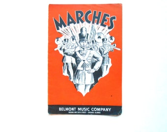Marches, a Vintage Belmont Music Company Booklet, 1938
