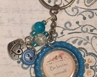 Bottle cap Keychain: Be Kind to Yourself