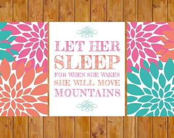 Let Her Sleep For When She Wakes She Will Move Mountains Teal Pink Coral Nursery Flower Wall Art  8x10 Digital JPG Instant Download (87)