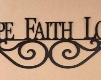 Hope Faith Love Sign