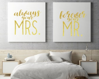Always Your Mrs., Forever Your Mr. Canvas Prints - Gold Foil Prints - Gift for Bride - Gift for Groom - Gold Foil Wedding Print