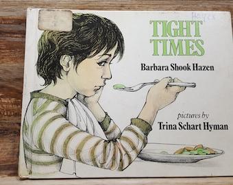 Tight Times, 1979, Barbara Shook Hazen, Trina Schart Hyman, vintage book