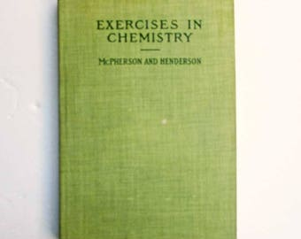 Antique 1906 Student's Exercises in Chemistry School Book Full of Handwritten Notes Pages, Chemistry Notebook, Students Notebook, Chemistry