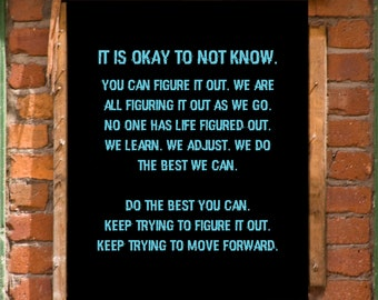 It's Okay to Not Know Inspirational Wall Art Print Printable Decor INSTANT DOWNLOAD