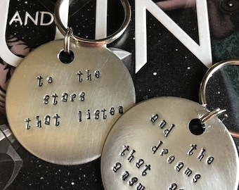 Court of Dreams - To the stars that listen - and the dreams that are answered - ACOTAR- inspired,  Set of 2 Hand Stamped Metal keychains