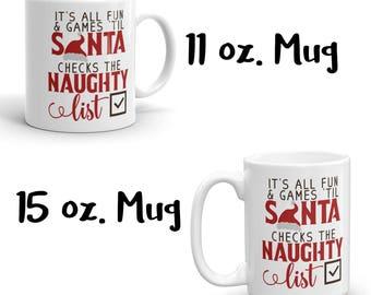 Santa's Naughty List Mug, Merry Christmas Mug, Holiday Mug, Christmas Mug, Holiday Gift, Gag Gift, White Elephant, Gift Exchange