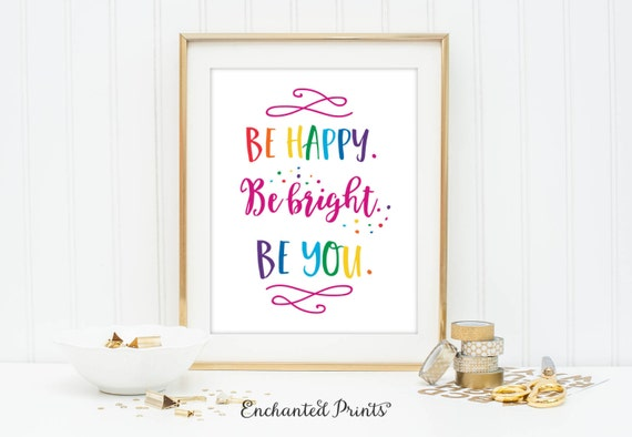 Great Be Happy Be Bright Be You Printable Art Wall Decor