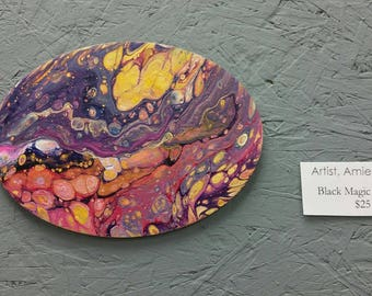 Black Magic Woman-acrylic dirty pour- original abstract oval art painting