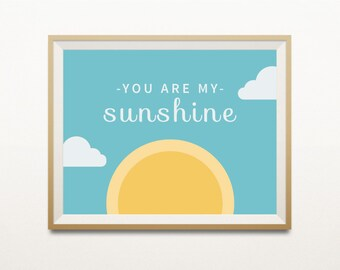 You Are My Sunshine Printable Poster, Nursery Wall Art, Instant Download Home Decor 8x10,A4