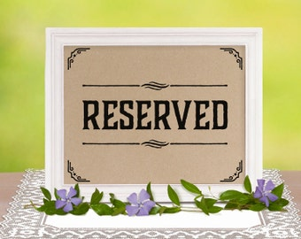 Reserved sign. Rustic party supplies. Reserved signs for wedding. Wedding reception sign. Reserved table sign. Printable, 16x20, 8x10, 5x7