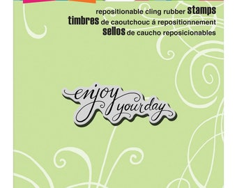 Stampendous!  Cling Stamp Scrolled Enjoy Sentiment Enjoy Your Day