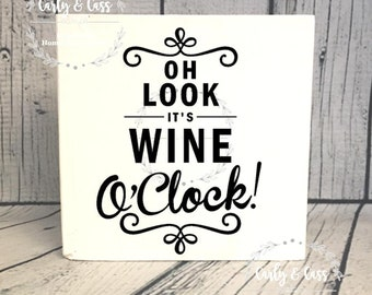 Wine O Clock, Wood Sign, wood block, wood block sign, mini wood sign, home decor, cute sign, farmhouse style