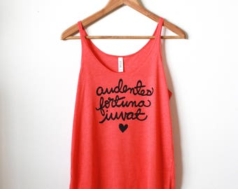 Audentes Fortuna Iuvat | Fortune Favors the Bold | Latin Quote | Yoga Tank | Slouchy Tank. MADE TO ORDER
