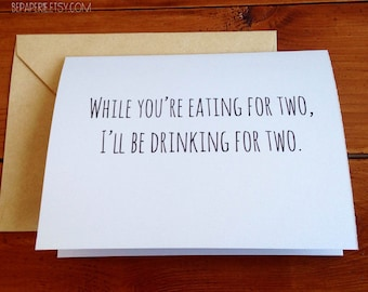 Pregnancy Congratulations Card / Congratulations Card / New Baby Card / Mom to Be / Drinking For Two