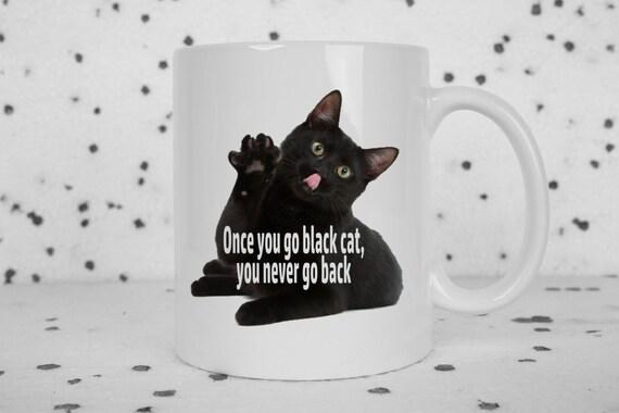 Black cat mug, cat mug, novelty coffee mug, black cat, crazy cat lady, cute cat, black kitten, rude mug, sarcasm, statement mug, offensive