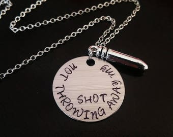 Hamilton Broadway Musical Quote Not Throwing Away my Shot Bullet Gift Necklace