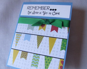 Encouragement Card, Friendship Card, Friend Card, Blank Card, Any Occasion Card, Best is yet to Come card