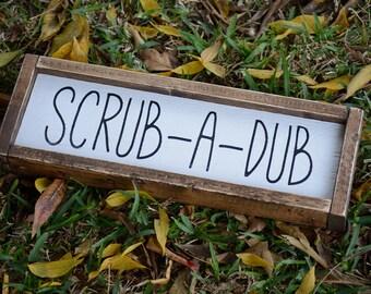 Scrub A Dub | Farmhouse Sign | Framed Sign | Bathroom Sign | Bathroom Decor | Rustic Decor | Wood Sign | Kitchen Decor | Fixer Upper