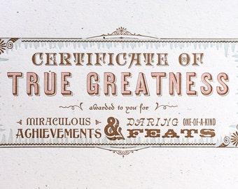 True Greatness letterpress certificate print