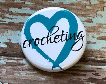 Heart Crocheting Pin Back Button or Magnet