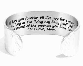 "Mother to Daughter Gift ""I'll love you forever.  I'll like you for always.  As long as I'm living my baby you'll be!  I am so proud..."""