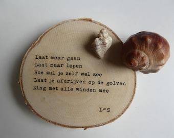 Let go-poem on disk Birch wood