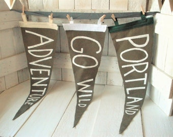 Felt pennant flag faux vintage hand painted phrase greenish brown white- choose one- free shipping US
