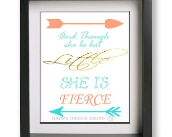 Tribal Nursery Print, And though she be but little she is fierce,wall art, poster,kids signs ,inspirational ,arrows art aqua-gold-Coral 227