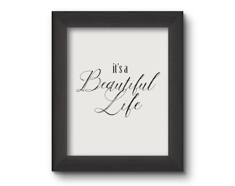 Its a Beautiful Life