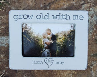 Proposal gift idea for Fiance girl friend Grow Old With Me Personalized Engagement gift picture Frame custom photo frame gift