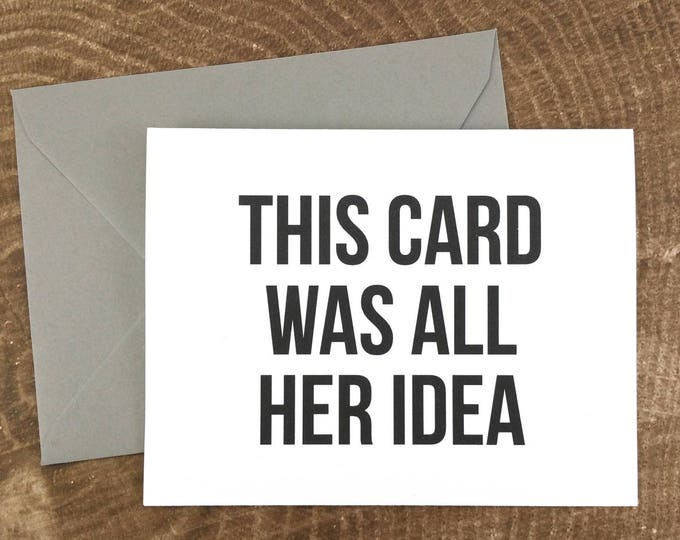 This Card Was All Her Idea Will You Be My Groomsman Card (FPS0004)