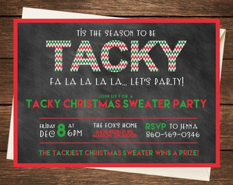 Ugly Sweater Party Invitation, Ugly Sweater Invitation, Ugly Christmas Sweater, Ugly Christmas Sweater Invitation,Tis the Season to be Tacky