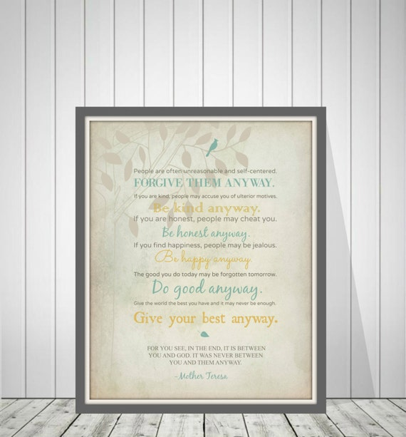Mother teresa quote mother teresa do it anyway poem mother teresa quote mother teresa do it anyway poem forgive them anyway be kind anyway bible verse wall art 48977 thecheapjerseys Choice Image