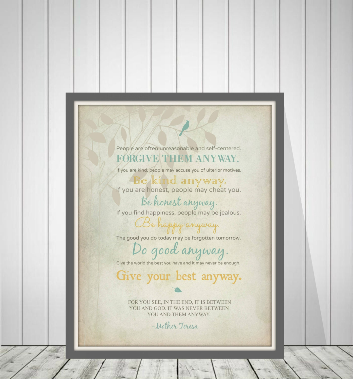 Mother Teresa Quotes Love Anyway Mother Teresa Quote Mother Teresa Do It Anyway Poem